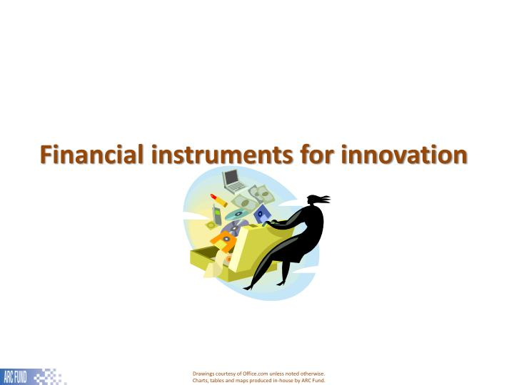 Financial instruments for innovation