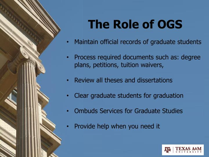 The Role of OGS