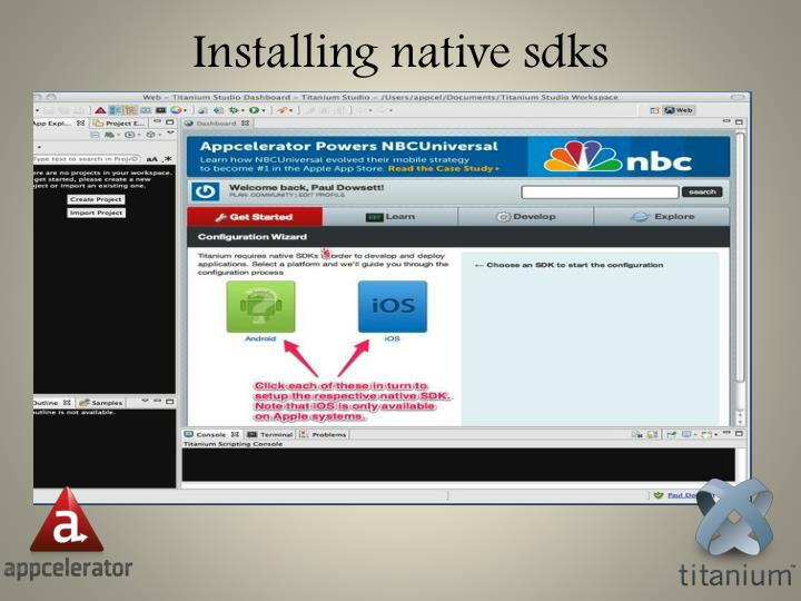 Installing native
