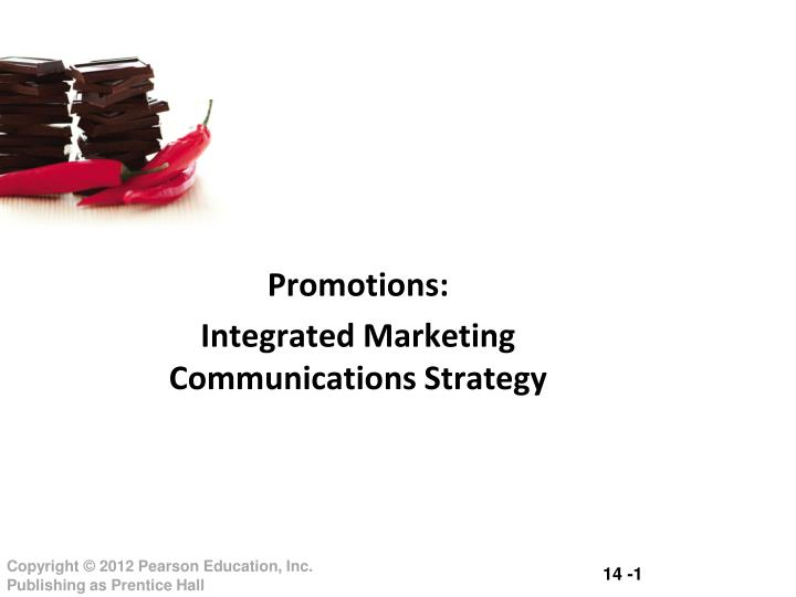 Promotions integrated marketing communications strategy