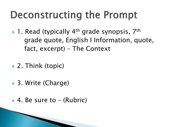 Deconstructing the Prompt