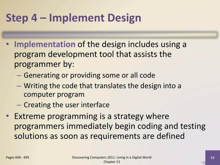 Step 4 – Implement Design