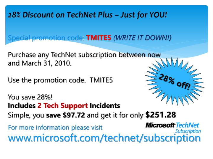 28 discount on technet plus just for you