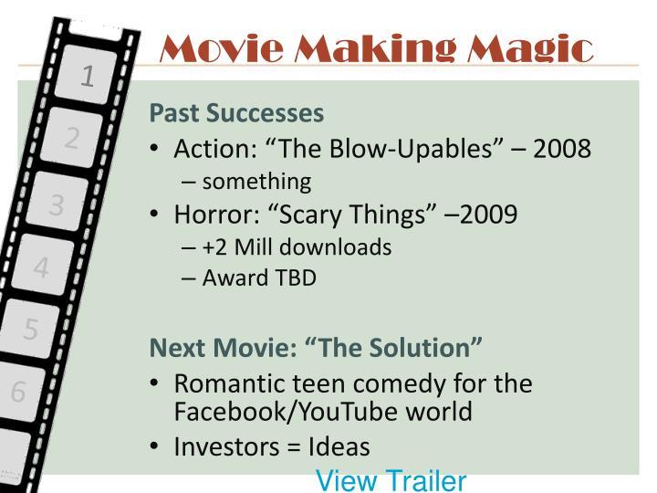 Movie Making Magic