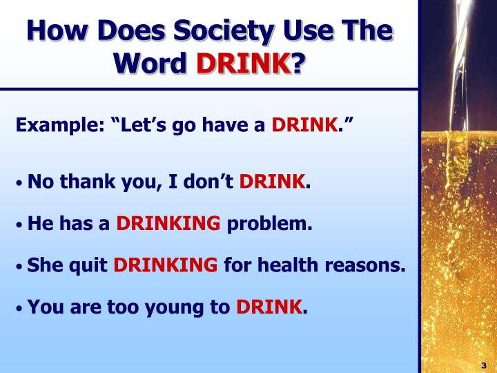 How does society use the word drink