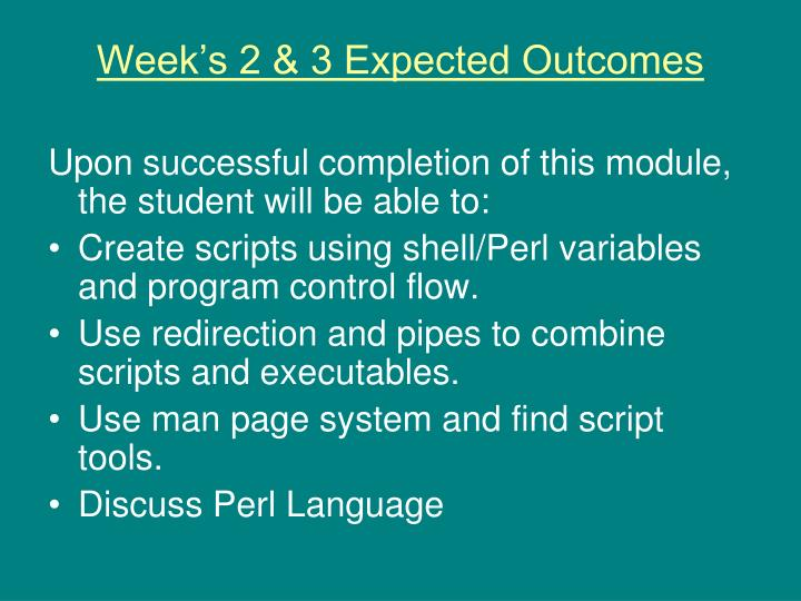 Week's 2 & 3 Expected Outcomes