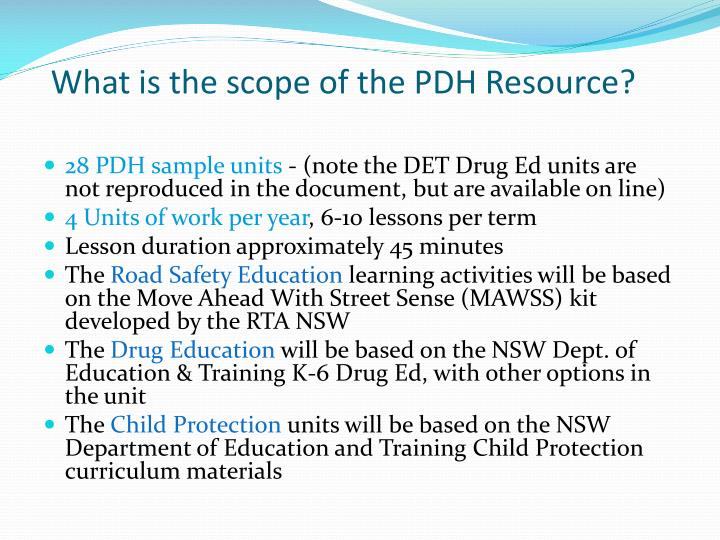 What is the scope of the PDH Resource?