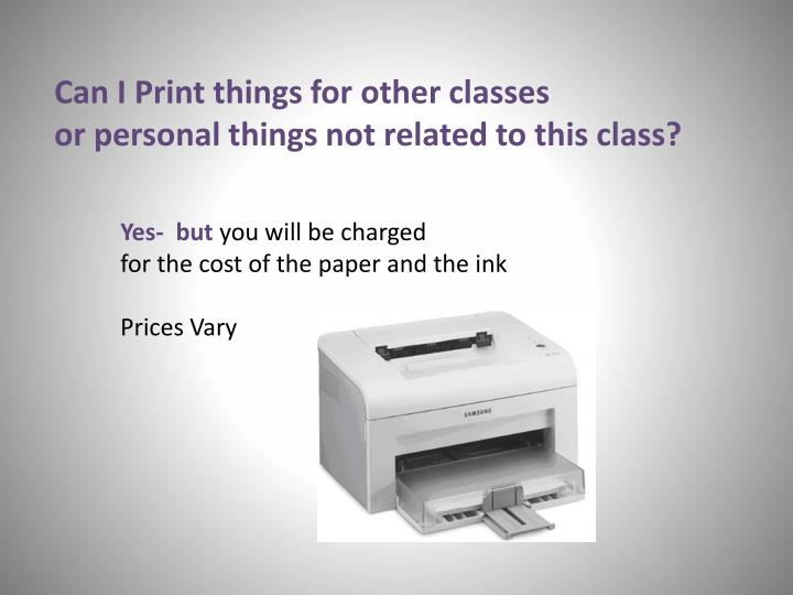 Can I Print things for other classes