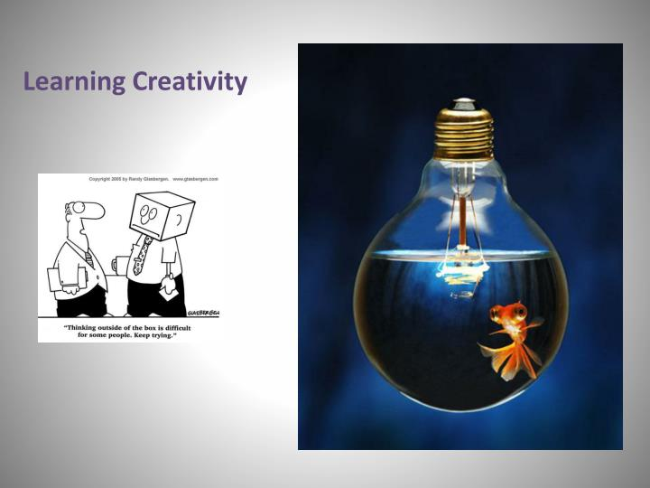 Learning Creativity