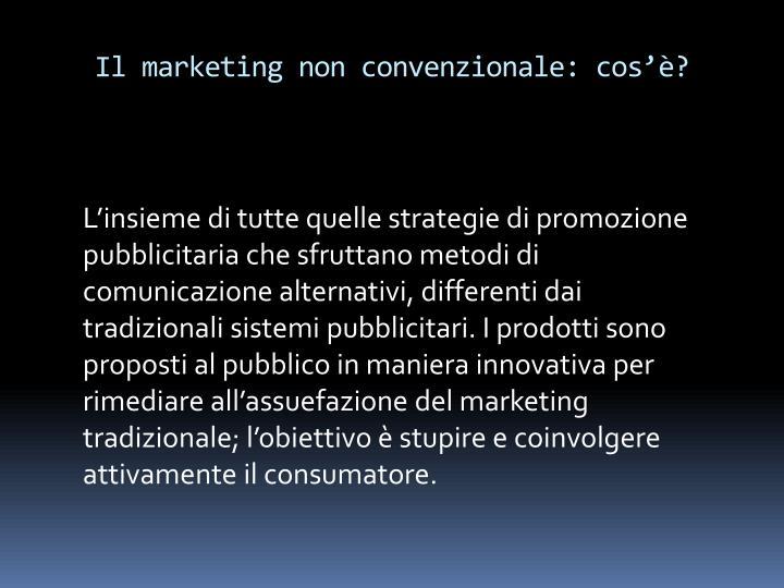 Il marketing non convenzionale cos