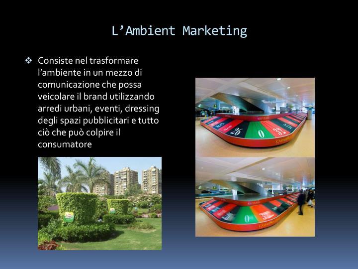 L'Ambient Marketing
