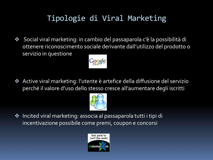 Tipologie di Viral Marketing