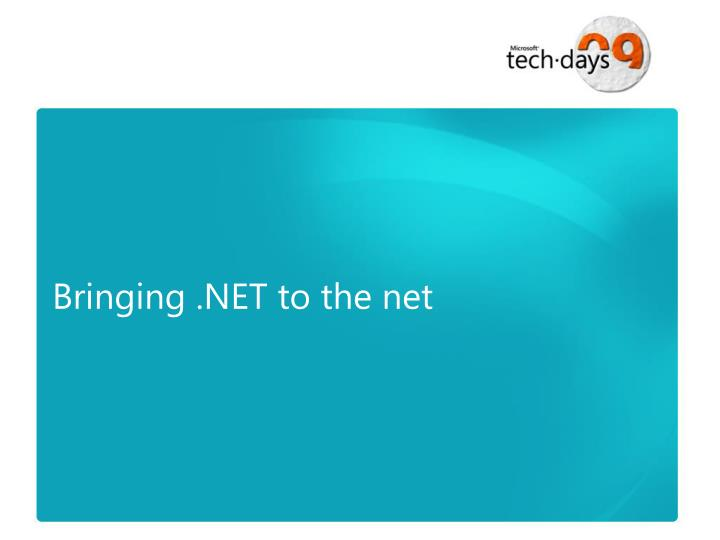 Bringing .NET to the net
