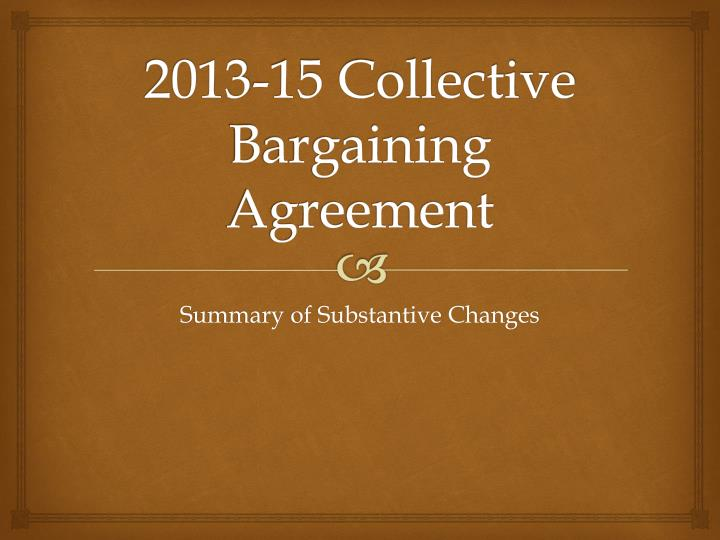 2013 15 collective bargaining agreement