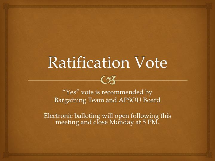 Ratification Vote