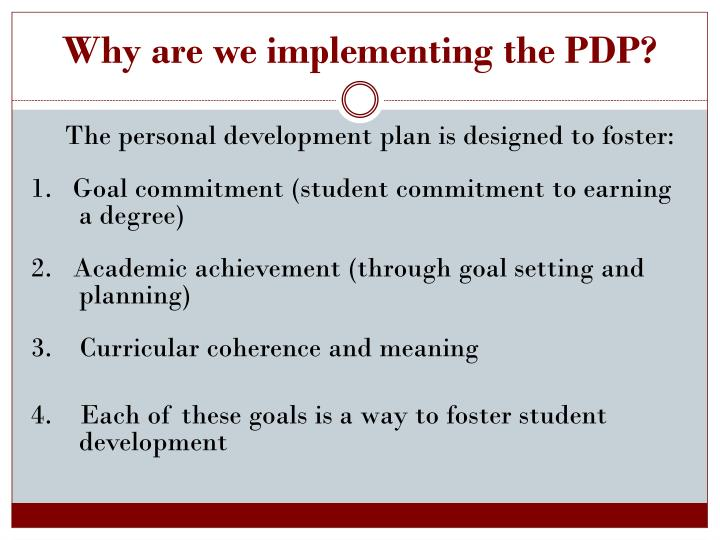 Why are we implementing the PDP?