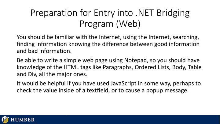 Preparation for entry into net bridging program web