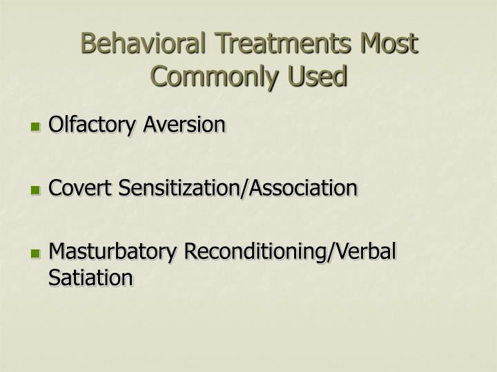 Behavioral Treatments Most Commonly Used