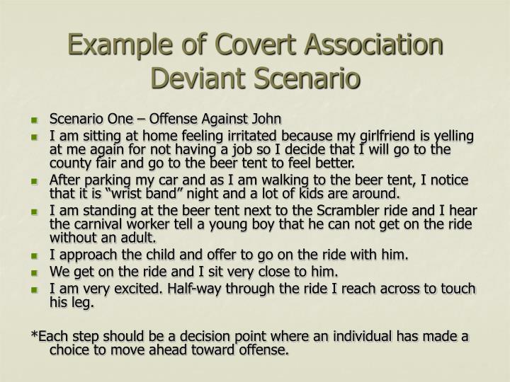 Example of Covert Association Deviant Scenario