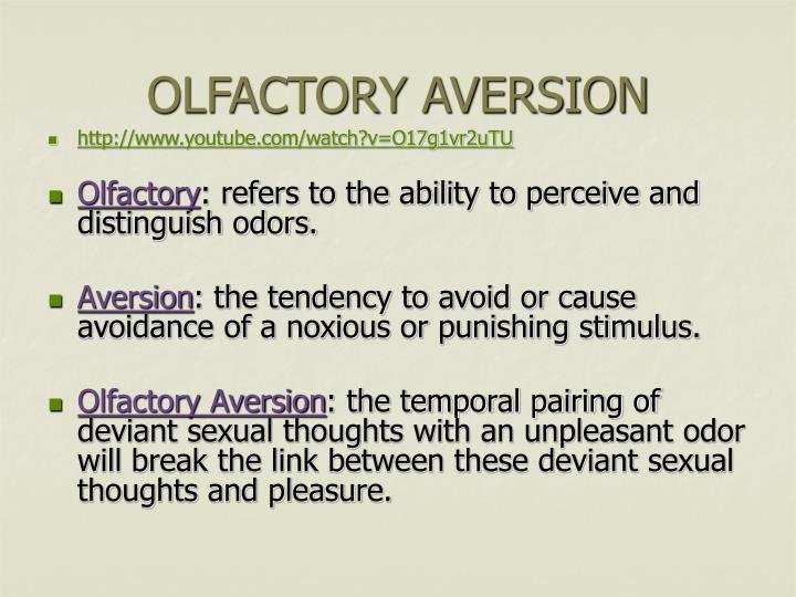 OLFACTORY AVERSION