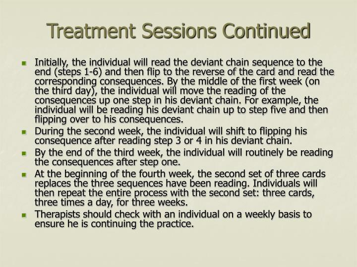Treatment Sessions Continued