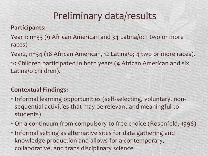 Preliminary data/results