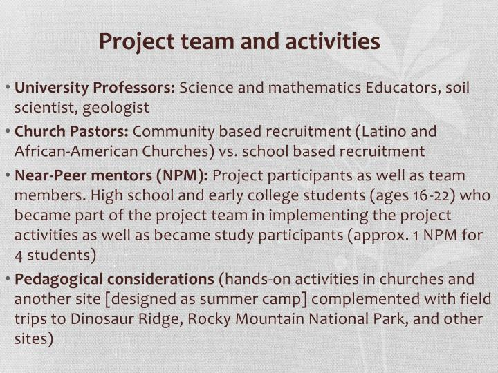 Project team and activities