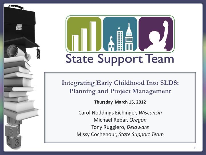 Integrating Early Childhood Into SLDS: Planning and Project