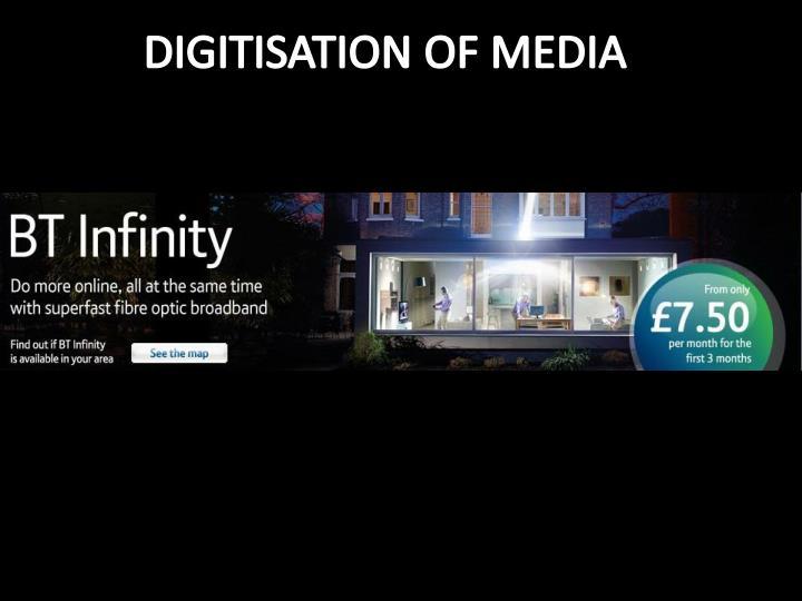 DIGITISATION OF MEDIA