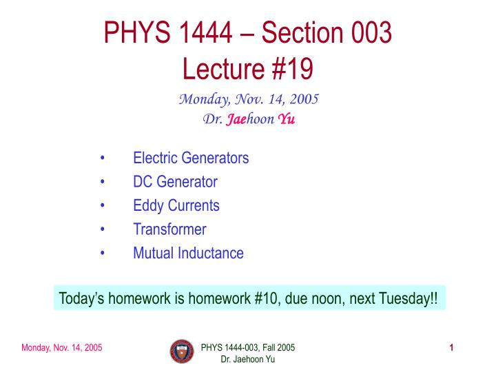 phys 1444 section 003 lecture 19 n.