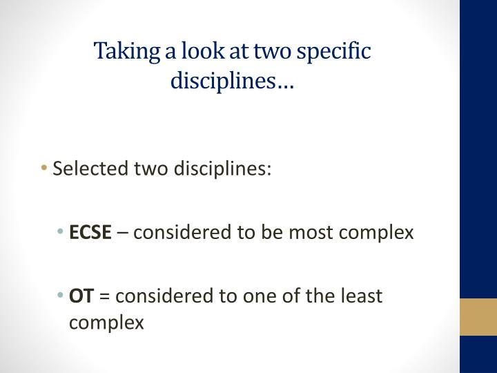 Taking a look at two specific disciplines…