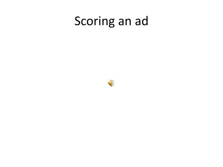 Scoring an ad