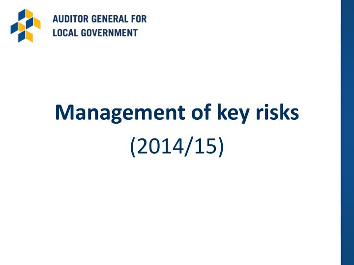 Management of key risks