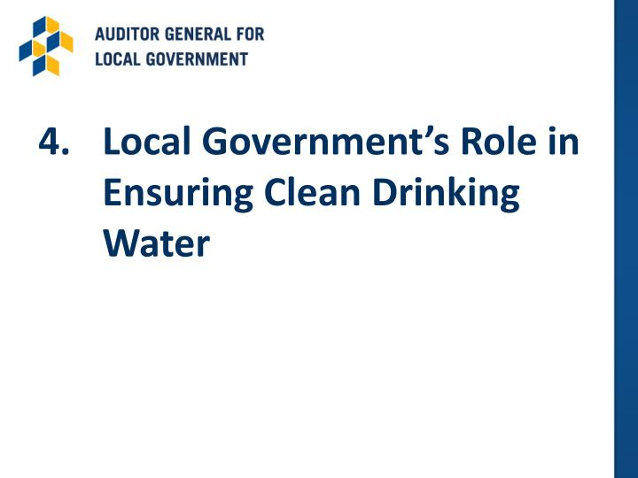 4.	Local Government's Role in Ensuring Clean Drinking Water