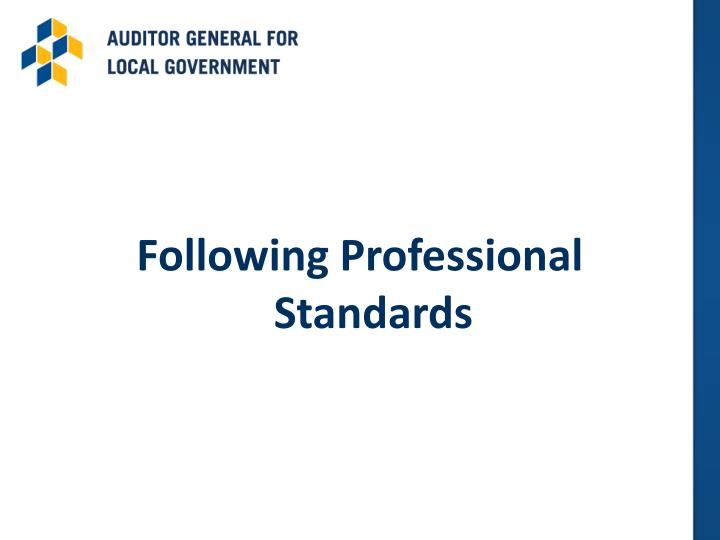 Following Professional Standards