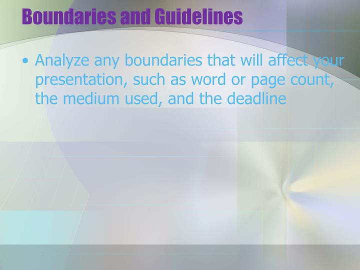 Boundaries and Guidelines