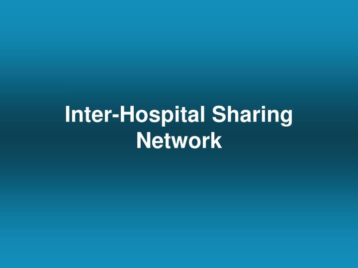 Inter-Hospital Sharing Network