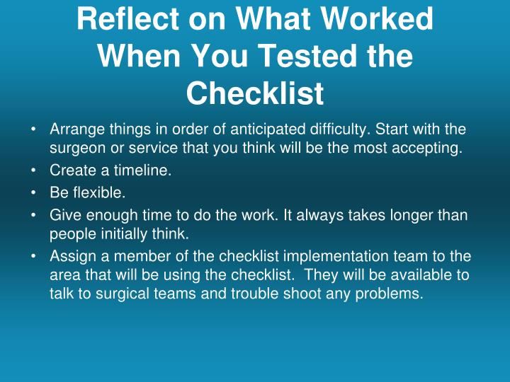 Reflect on What Worked When You Tested the Checklist