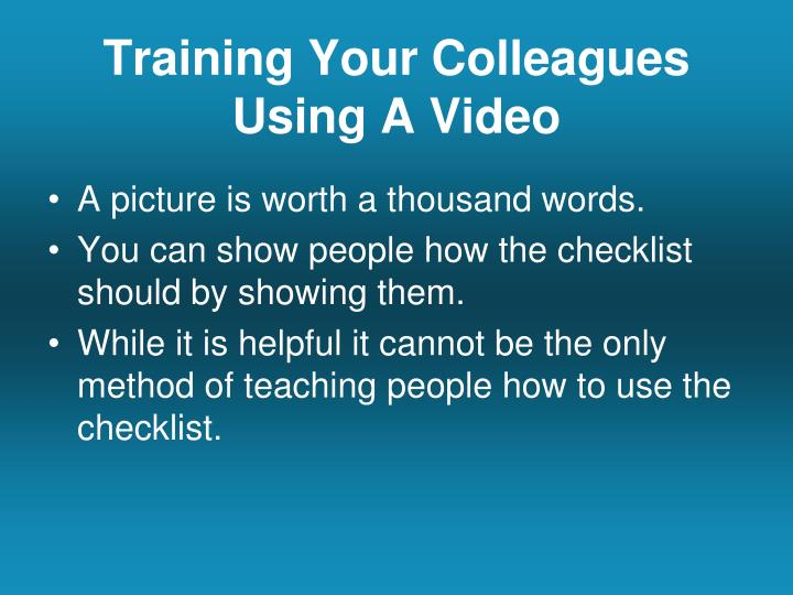 Training Your Colleagues Using A Video