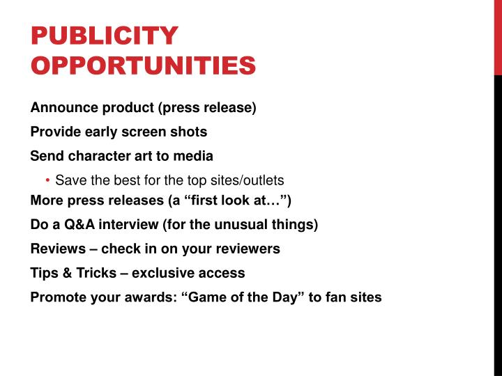 Publicity Opportunities