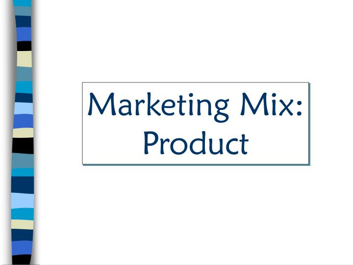 Marketing Mix:
