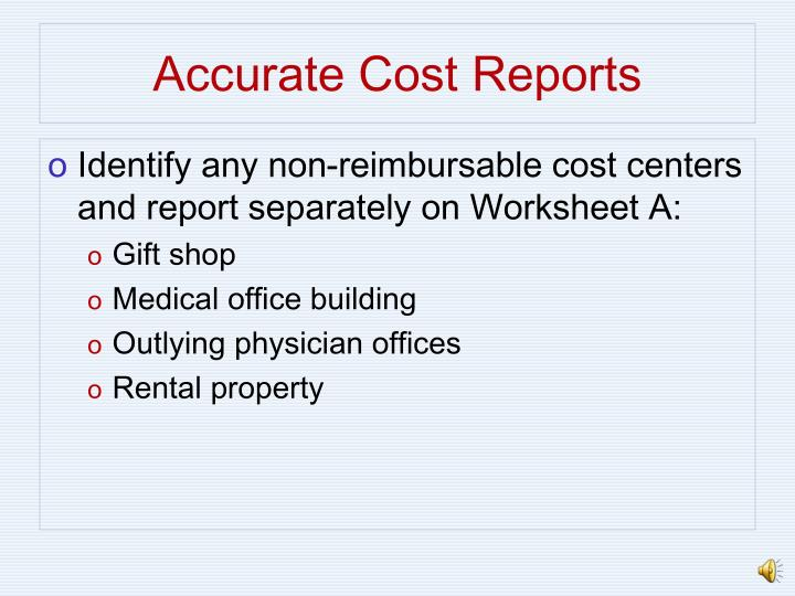 Accurate Cost Reports