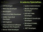 academy specialties