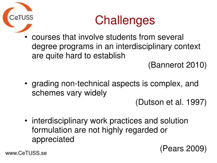 courses that involve students from several degree programs in an interdisciplinary context are quite hard to establish