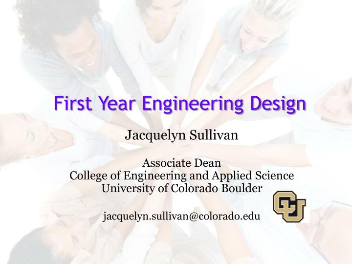 First Year Engineering Design