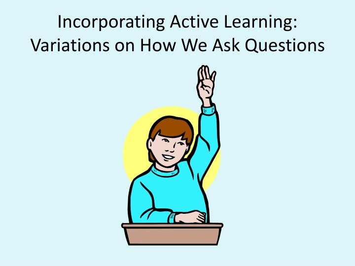 Incorporating Active Learning: