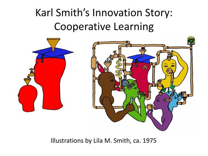 Karl Smith's Innovation Story: