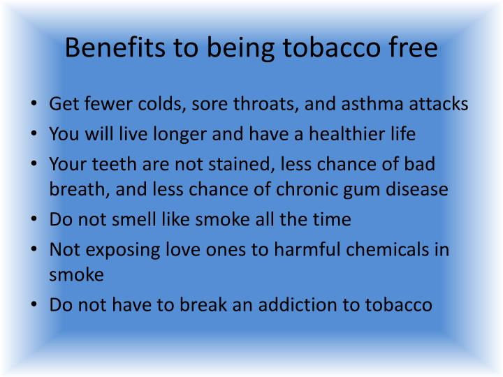 Benefits to being tobacco free
