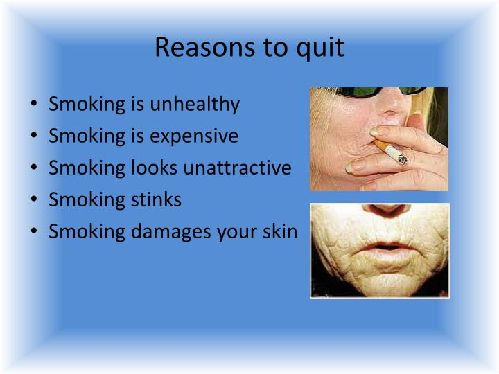 Reasons to quit
