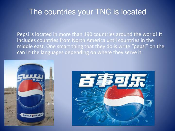 The countries your TNC is located